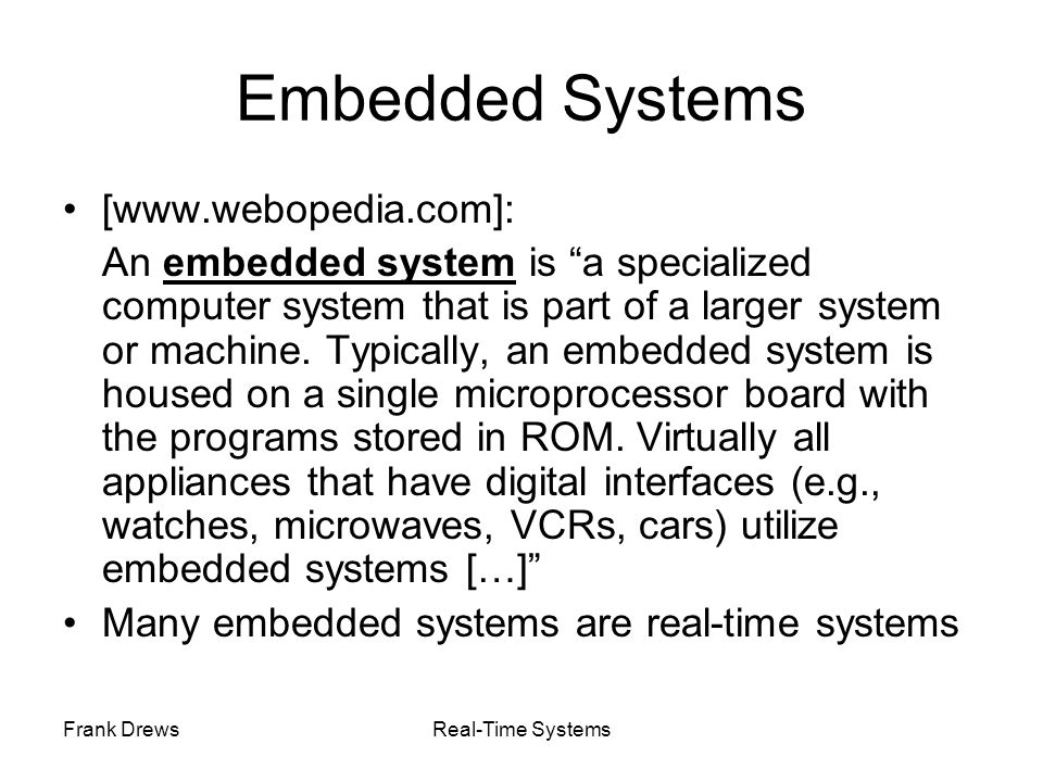 Embedded Systems [www.webopedia.com]: